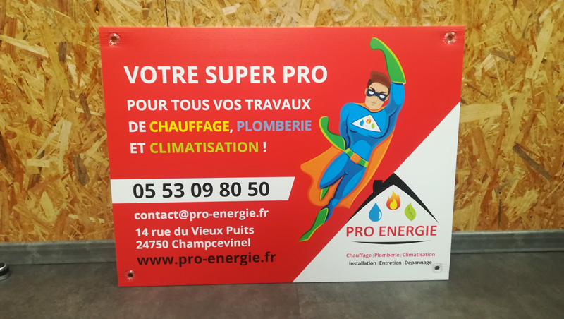 Panneau de chantier Pro énergie - climatisation chauffage plomberie - Adékoi communication Périgueux